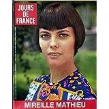 JOURS DE FRANCE [No 813] du 21/07/1970 - MIREILLE MATHIEU. La famille de Monaco part en vacances Alain Delon et...