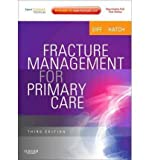 img - for [(Fracture Management for Primary Care)] [Author: M. Patrice Eiff] published on (November, 2011) book / textbook / text book