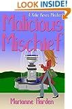 Malicious Mischief (Rylie Keyes)