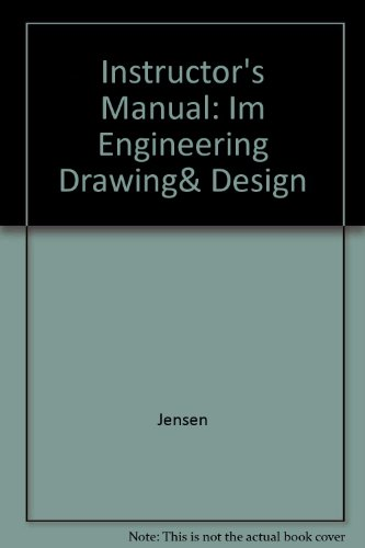 Instructor's Wraparound Edition: Engineering Drawing and Design PDF
