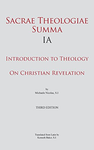 Sacrae Theologiae Summa IA: Introduction to Theology. On Christian Revelation