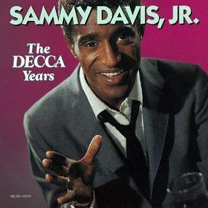 Sammy Davis Jr. - The Decca Years - Zortam Music