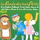 La Ronde des tout petits Vol.1