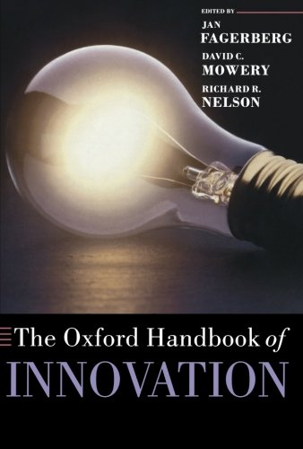 The Oxford Handbook of Innovation (Oxford Handbooks in Business & Management)