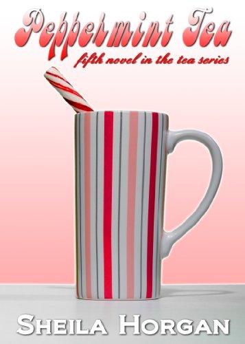 Peppermint Tea (The Tea Series Book 5)