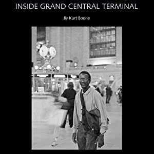 Inside Grand Central Terminal | [Kurt Boone, John Sarsgard]