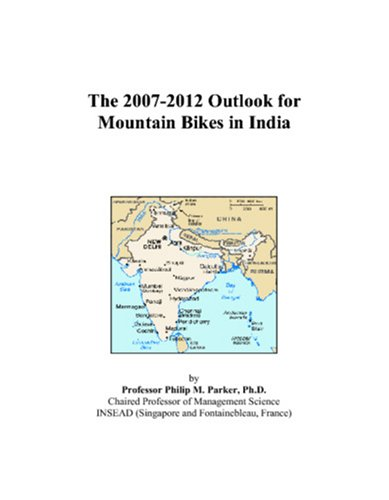 The 2007-2012 Outlook for Mountain Bikes in India