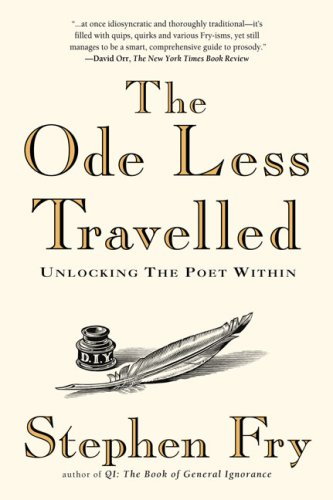 Amazon.com: The Ode Less Travelled: Unlocking the Poet Within (9781592403110): Stephen Fry: Books