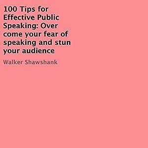 100 Tips for Effective Public Speaking Audiobook