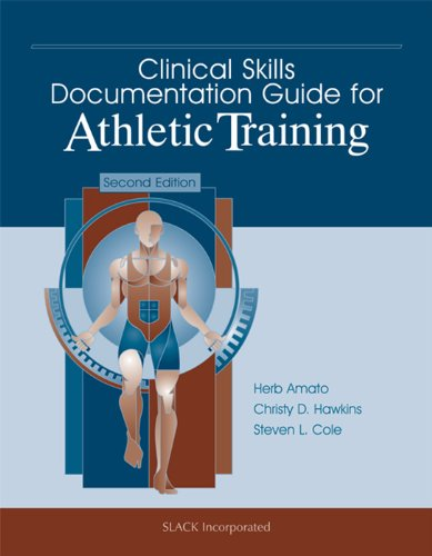 Clinical Skills Documentation Guide for Athletic Training