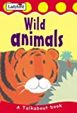 img - for Wild Animals (Toddler Talkabout) book / textbook / text book
