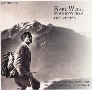 Weigl - Symphony No 6; Old Vienna