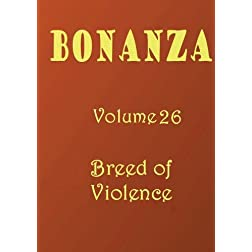 Bonanza [Volume 26]