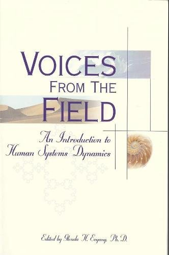Voices from the Field: An Introduction to Human Systems Dynamics