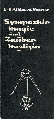 sympathie-magie-und-zaubermedizin-ein-handbuch-zur-magischen-krankheitsbehandlung-die-magischen-hand