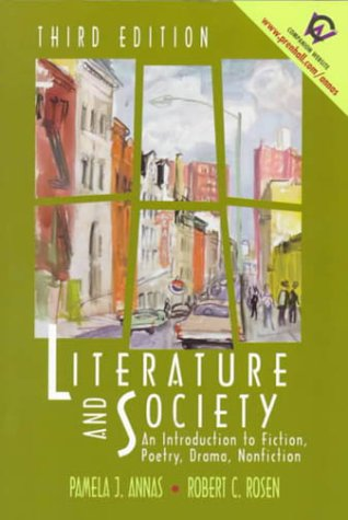 Literature and Society: An Introduction to Fiction, Poetry, Drama, Nonfiction (3rd Edition)