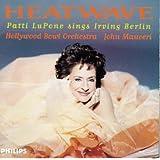 Heatwave: Patti LuPone Sings Irving Berlin