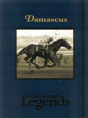 Damascus (Thoroughbred Legends), Lucy Heckman