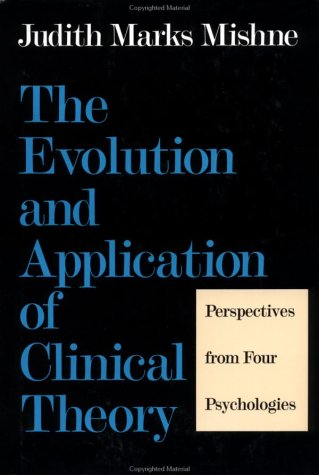 Evolution and Application of Clinical Theory