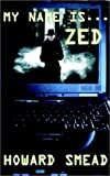 img - for My Name is Zed book / textbook / text book