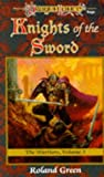Knights of the Sword (Dragonlance Warriors, Vol. 3) (0786902027) by Green, Roland
