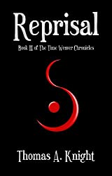 Reprisal (The Time Weaver Chronicles Book 3)