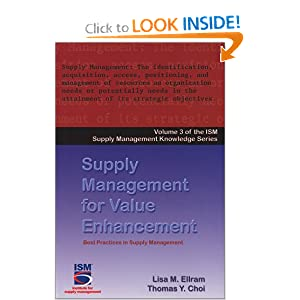 Supply Management for Value Enhancement (Ism Knowledge Series) Lisa M. Ellram and Thomas Y. Choi