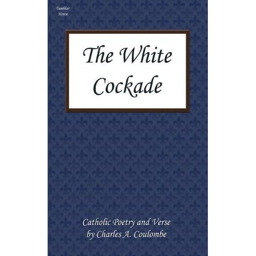 Charles A. Coulombe's White Cockade