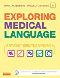 Exploring Medical Language - Text and Audio CDs Package: A Student-Directed Approach, 9e