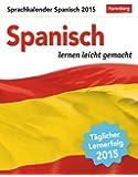 Spanisch Sprachkalender 2015: Sprachen lernen leicht gemacht