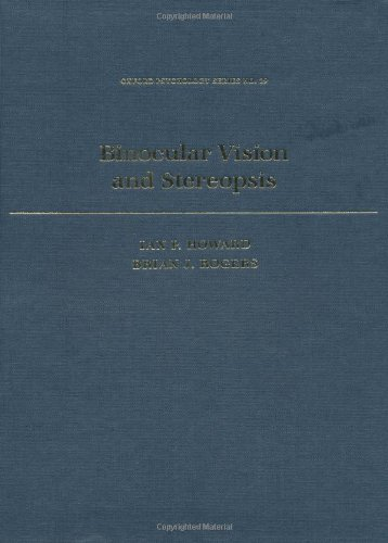 Binocular Vision And Stereopsis (Oxford Psychology Series)