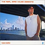 Real Miami House Sessions: Mixed By Ivano Bellini