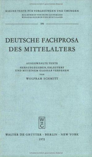 Deutsche Fachprosa des Mittelalters. Ausgewählte Texte