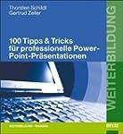 100 Tipps & Tricks f�r professionelle...