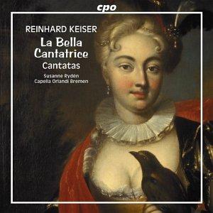 Reinhard Keiser: La Bella Cantatrice