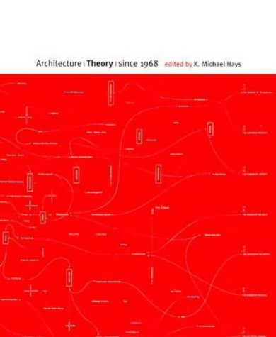 Architecture Theory Since 1968 (Columbia Books of Architecture)