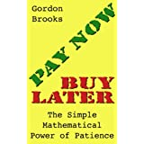 Pay Now, Buy Later: The Simple Mathematical Power of Patience