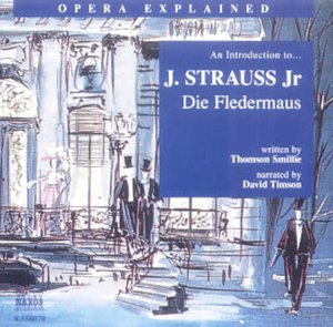 An Introduction to Die Fledermaus from Naxos