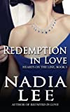 Redemption in Love (Hearts on the Line) (Volume 3)