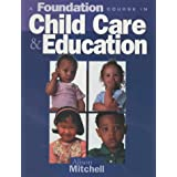 Foundation Course in Child Care Educationby Alison Mitchell