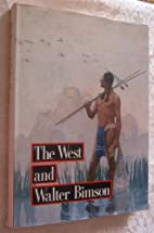 The West and Walter Bimson - Paintings,…