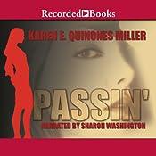 Passin' | [Karen E. Quinones Miller]