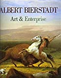 img - for Albert Bierstadt : Art and Enterprise book / textbook / text book