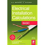 Electrical Installation Calculations: Basic: For Technical Certificate Level 2 Basicby Christopher Kitcher