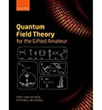 img - for Tom Lancaster Quantum Field Theory for the Gifted Amateur (Hardback) - Common book / textbook / text book