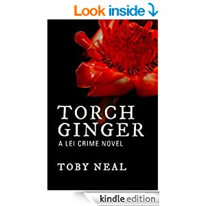 Torch Ginger (Lei Crime Book 2)