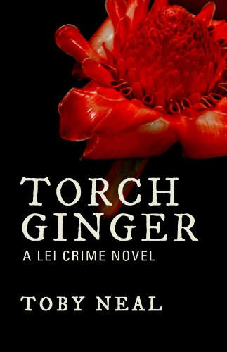 Torch Ginger (Lei Crime Series)