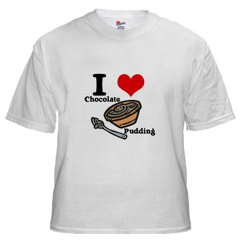 I Heart Love Chocolate Pudding Love White T-Shirt by CafePress