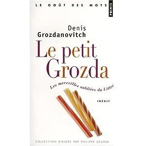 Le petit Grozda : Les merveilles oubliées du Littré