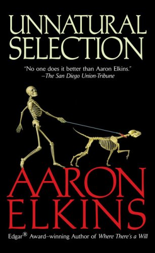 Unnatural Selection (A Gideon Oliver Mystery), Aaron Elkins